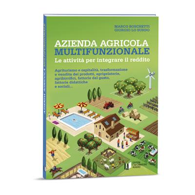AZIENDA AGRICOLA MULTIFUNZIONALE Le attività per integrare il reddito