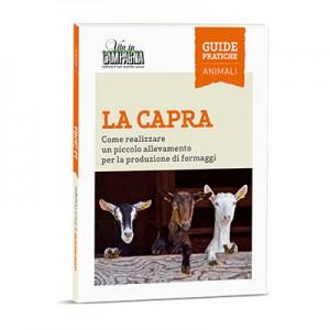 LA CAPRA Come realizzare un piccolo allevamento per la produzione di formaggi