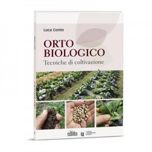 ORTO BIOLOGICO Tecniche di coltivazione
